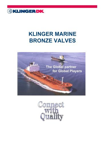KLINGER MARINE BRONZE VALVES - Klinger Danmark A/S