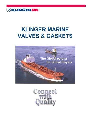 KLINGER MARINE VALVES & GASKETS - Klinger Danmark A/S