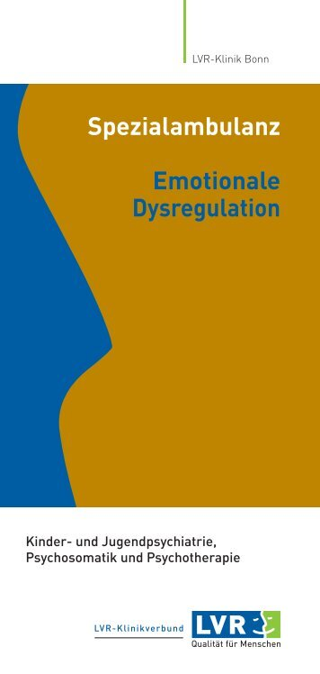 Spezialambulanz Emotionale Dysregulation - LVR-Klinik Bonn