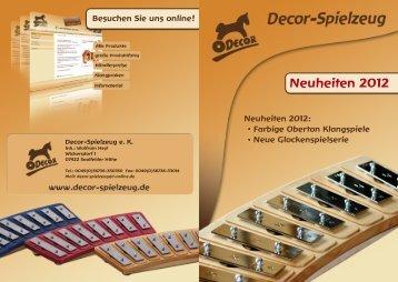 Neuheiten 2012 - Decor-Spielzeug