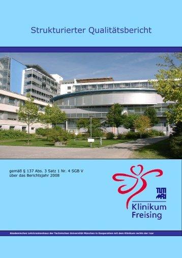 Strukturierter Qualitaetsbericht 2008 - Klinikum Freising