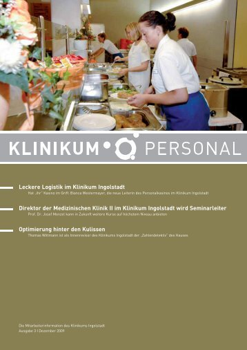 Leckere Logistik im Klinikum Ingolstadt Direktor der Medizinischen ...