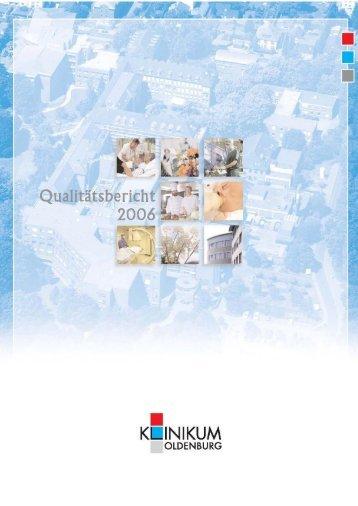 Qualitätsbericht 2006 Klinikum Oldenburg - im Klinikum Oldenburg
