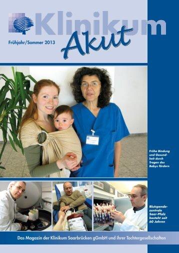 Klinikum_Akut_Frühjahr_Sommer_2013 - Klinikum Saarbrücken