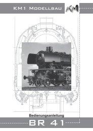 Baureihe 41 - KM1 Modellbau