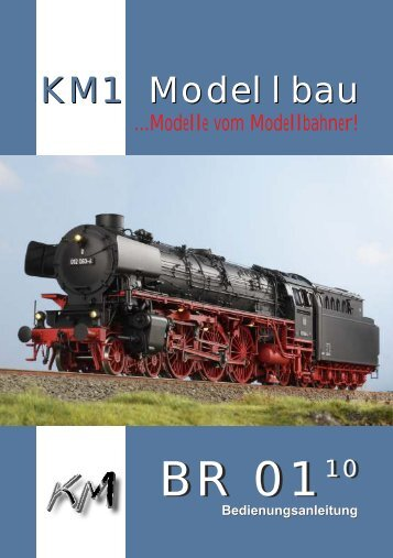 Baureihe 01.10 - KM1 Modellbau