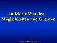 Infizierte Wunden – Möglichkeiten und Grenzen Infizierte Wunden ...