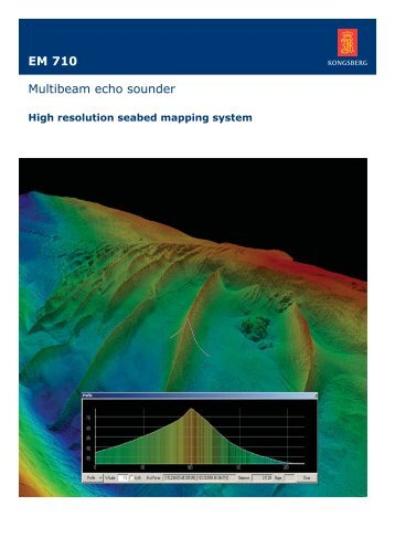 Data sheet - EM 710 Multibeam echo sounder - Kongsberg Maritime
