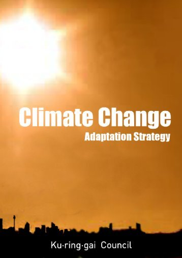 Climate Change Adaptation Strategy FINAL - Ku-ring-gai Council ...