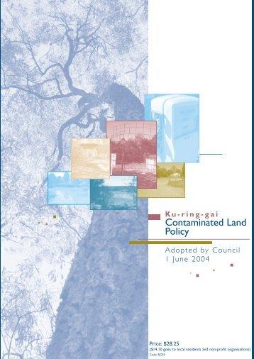 Draft Contaminated Land Policy - November - Ku-ring-gai Council