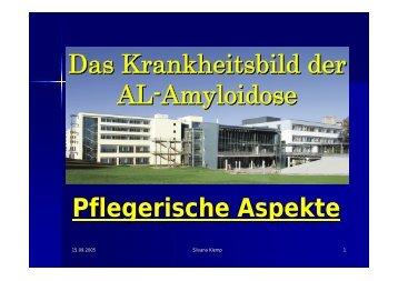 Das Krankheitsbild der AL-Amyloidose Pflegerische ... - KMT / SZT AG