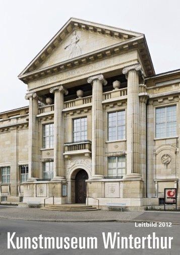 Leitbild als PDF herunterladen - Kunstmuseum Winterthur