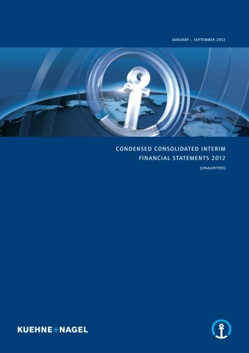 condenSed conSolidated interim financial ... - Kuehne + Nagel