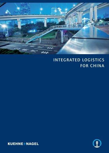 Integrated Logistics for China Brochure 2012 EN - Kuehne + Nagel