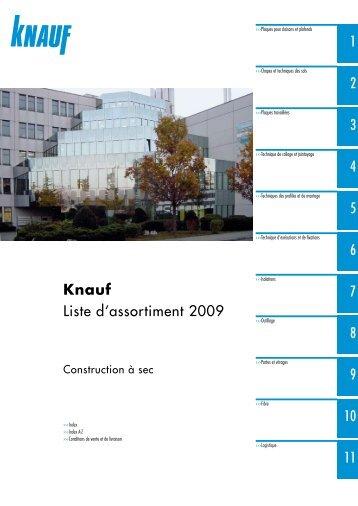 1 2 3 4 5 6 7 8 9 10 11 Knauf Liste d'assortiment 2009 - Knauf AG