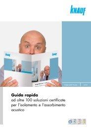 Guida rapida ad oltre 100 soluzioni certificate per l ... - Knauf