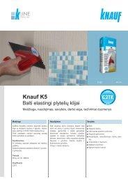 Knauf K5 plytelių klijų tech. instrukcijos (PDF / 566 KB)