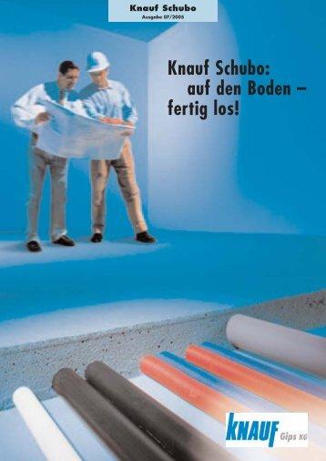 Knauf Schubo: auf den Boden – fertig los!