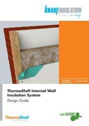 ThermoShell Internal Wall Insulation System ... - Knauf Insulation