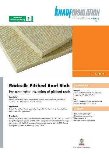 Datasheet - Rocksilk Pitched Roof Slab - Knauf Insulation