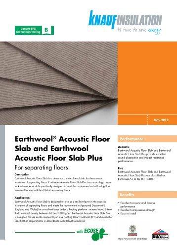 Earthwool® Acoustic Floor Slab and Earthwool ... - Knauf Insulation