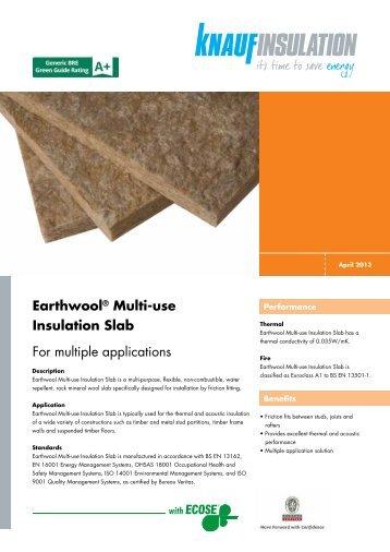 Earthwool® Multi-use Insulation Slab For multiple ... - Knauf Insulation