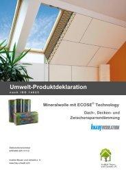 Mineralwolle mit ECOSE® Technology - Institut Bauen und Umwelt