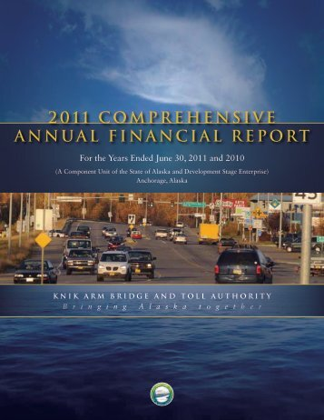 2011 comprehensive annual financial report - Knik Arm Bridge and ...