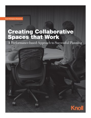 "DOWNLOAD ""Creating Collaborative Spaces that Work"" - Knoll"