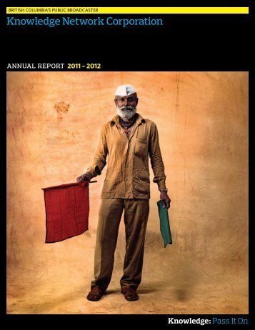 AnnUAL REPORT 2011-2012 - Knowledge Network
