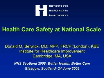 Health Care Safety at National Scale (PDF Presentation, 2008)
