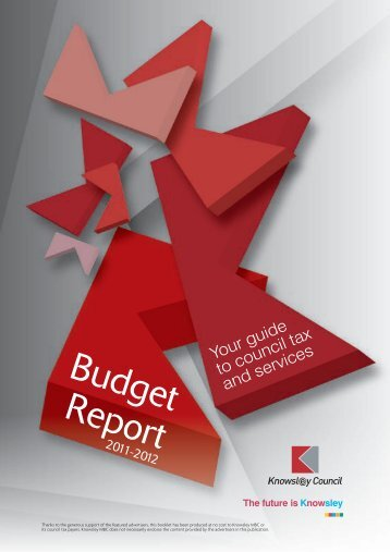 Budget report 2011-2012 (PDF version, 5mb) - Knowsley Council