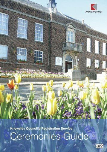 View our ceremonies guide (PDF 500KB). - Knowsley Council