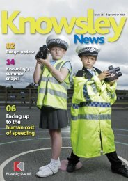 Issue 25, September 2010 (PDF, 4Mb) - Knowsley Council