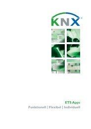 ETS Apps Funktionell   Flexibel   Individuell - KNX