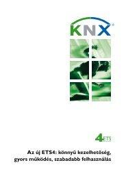Az új ETS4: könnyű kezelhetőség, gyors működés ... - KNX