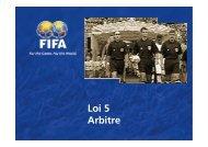 Loi 5 Arbitre - FIFA.com