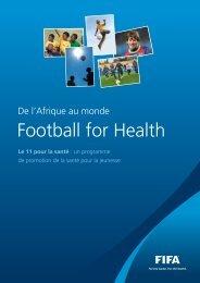 "Football For Health"" booklet - FIFA.com"