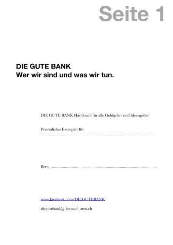 I. Was ist DIE GUTE BANK? - Biennale Bern