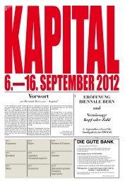 BIENNALE BERN 6.—16. September 2012 - KAPITAL Kaufleute in ...