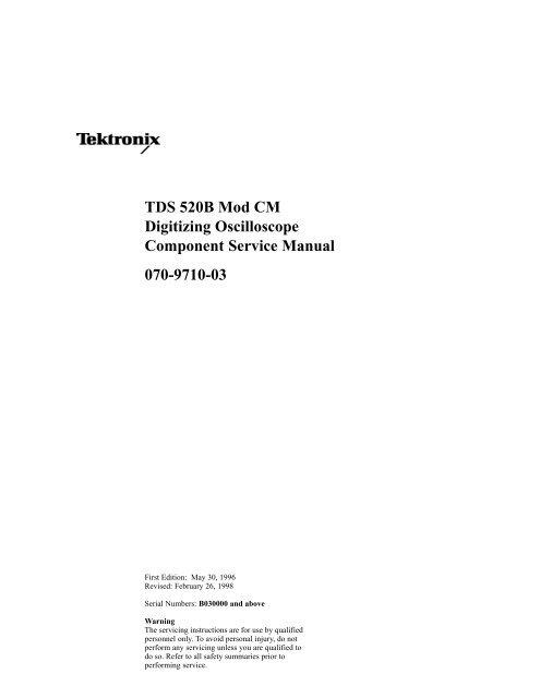 TDS520B Mod CM Digitizing Oscilloscope Component Service