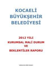 2012 Yılı Kurumsal Mali Durum ve Beklentiler Raporu - Kocaeli ...