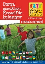 Dünya çocukları Kocaeli'de bulusuyor
