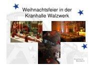 Weihnachtsfeier in der Kranhalle Walzwerk