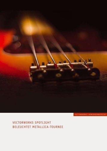 VectorWorks spotlight beleuchtet Metallica-tournee
