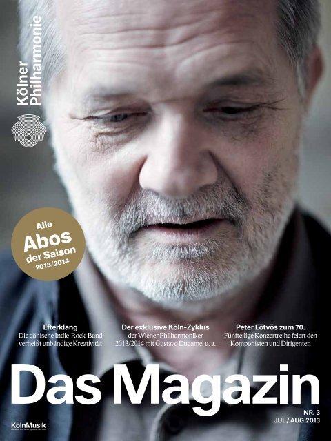 Das Magazin 07/08 2013 - Kölner Philharmonie