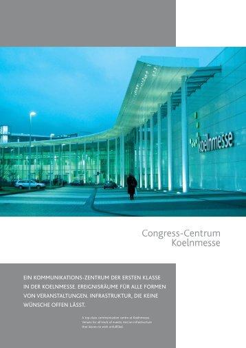 ein kommunikations-zentrum der ersten klasse in ... - KölnKongress