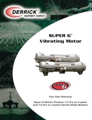 SUPER G® Vibrating Motor - Derrick Equipment Company