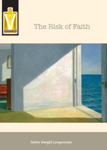 The Risk of Faith - Knights of Columbus, Supreme Council