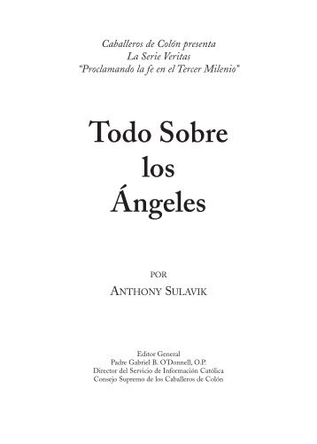Todo Sobre los Ángeles - Knights of Columbus, Supreme Council
